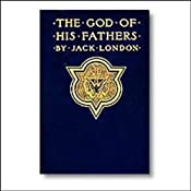 The God of His Fathers | [Jack London]