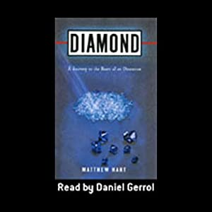 Diamond: A Journey to the Heart of an Obsession | [Matthew Hart]