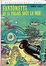Fantômette, tome 27 : Fantômette et le palais sous la mer par Chaulet