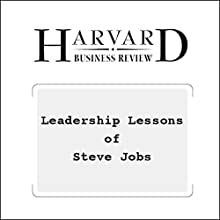 Leadership Lessons of Steve Jobs (Harvard Business Review) (       UNABRIDGED) by Walter Isaacson Narrated by Todd Mundt