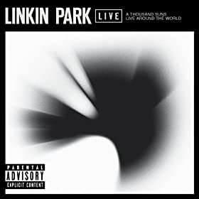 A Thousand Suns Live Around The World [Explicit]