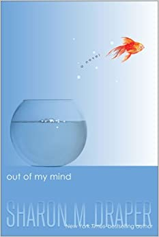 Out of My Mind by Sharon M. Drape