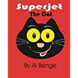 Superjet the cat (The Adventures of Superjet) ~ Al Benge