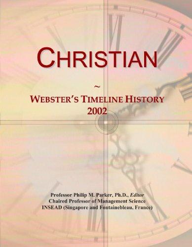 Christian: Webster's Timeline History, 2002