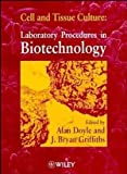 img - for Cell and Tissue Culture: Laboratory Procedures book / textbook / text book