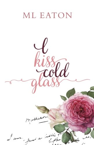 i-kiss-cold-glass-love-in-a-myriad-forms