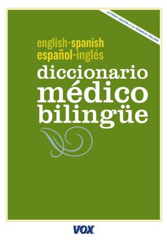 Diccionario Médico Español-Inglés (Vox - Lengua Inglesa - Diccionarios Generales)