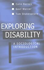 Exploring Disability by Colin Barnes
