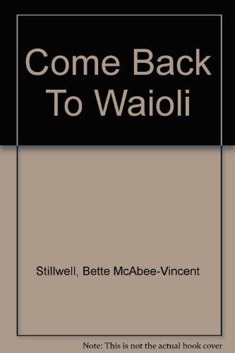 Come Back to Wai'oli : A Brief History of The Salvation Army Wai'oli Tea Room Manoa Valley - Honolulu Hawaii