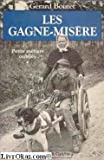 Les gagne-misere (v. 6: Collection Les Grandes peurs) (French Edition) (2865530485) by Gerard Boutet