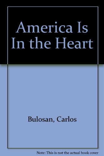 america is in the heart by carlos bulosan Editorial reviews review america came to him in a public ward in the los  angeles county  for carlos bulosan no lifetime could be long enough in which  to explain to america that no man could destroy his faith in it again he wanted to .
