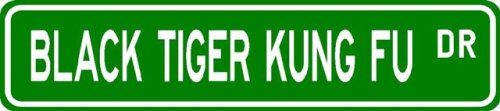 Buy Black Tiger Kung Fu Street Sign ~ Martial Arts Gift ~ Aluminum