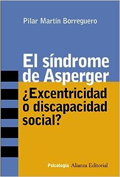 El sindrome de Asperger / Asperger Syndrome: Excentricidad o