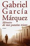 Mémoire de mes putains tristes : roman