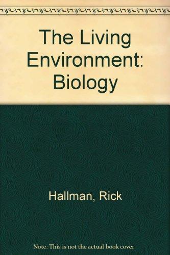 The Living Environment: Biology