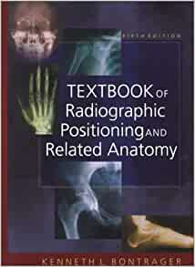 textbook of radiographic positioning and related anatomy pdf free download