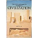 The Official Guide to Sid Meiers Civilization