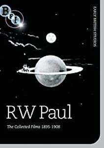 R. W. Paul - The Collected Films 1895-1908 [DVD]