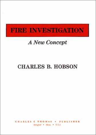 Fire Investigation: A New Concept