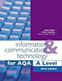 img - for Information & Communication Technology for Aqa a Level book / textbook / text book