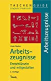 img - for Arbeitszeugnisse. Entschl sseln und mitgestalten. book / textbook / text book