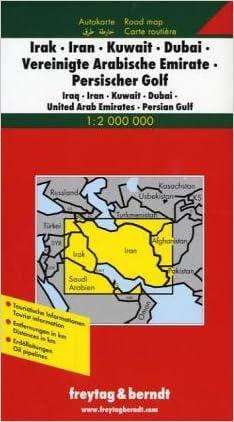 Iraq-Iran-Kuwait-Dubai-United Arab Emirates (Road Maps) (English, French, Italian and German Edition) written by Freytag-Berndt