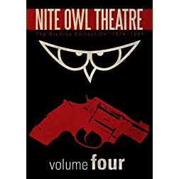 Nite Owl Theatre: The Archive Collection 1974-1991, Vol. 4