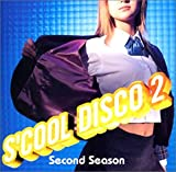 S'cool Disco2~Second Season