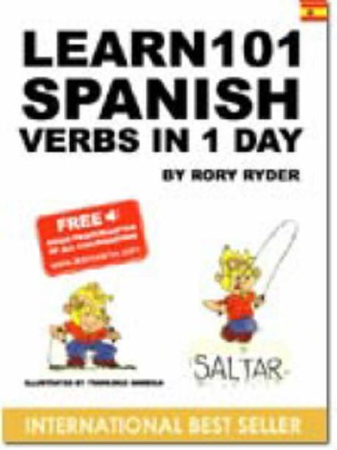 Learn 101 Spanish Verbs in 1 Day (Learn 101 Verbs in a Day)