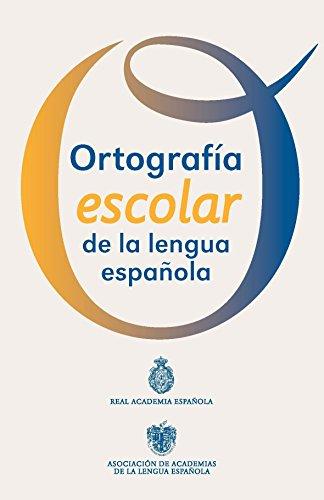 Portada del libro Ortografía escolar de la lengua española de Real Academia Española
