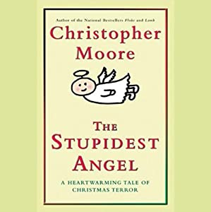 The Stupidest Angel Audiobook