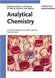 img - for Analytical Chemistry: A Modern Approach to Analytical Science [Hardcover] [2004] 2 Ed. Robert Kellner, Jean-Michel Mermet, Matthias Otto, Miguel Valcarcel, H. Michael Widmer book / textbook / text book