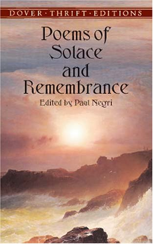 Poems of Solace and Remembrance (Dover Thrift Editions)