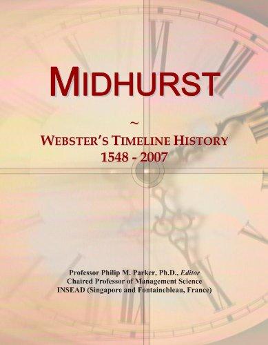 Midhurst: Webster's Timeline History, 1548 - 2007