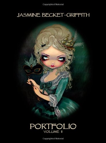Jasmine Becket-Griffith: PORTFOLIO TWO