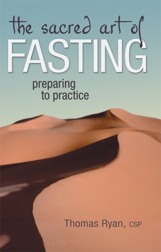 Sacred Art Of Fasting, THOMAS RYAN