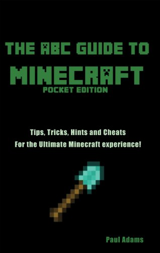 Paul Adams - Abc Guide to Minecraft (Tips, Tricks, Hints and Cheats)