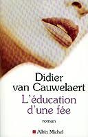 L'Education d'une f�e