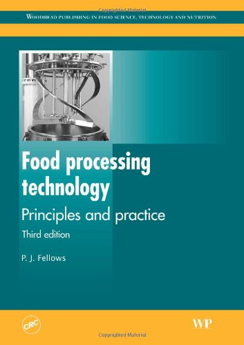 Food Processing Technology: Principles and Practice (Woodhead Publishing in Food Science, Technology and Nutrition)