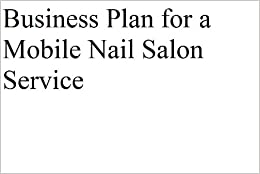A Sample Mobile Hair & Beauty Salon Business Plan Template