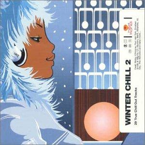 Chicane - Hed Kandi: Winter Chill 2 - Zortam Music
