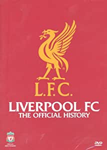 Liverpool Fc - Official History