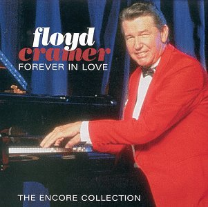 Floyd Cramer - Forever In Love (The Encore Collection) - Zortam Music