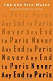 img - for Never Any End to Paris book / textbook / text book