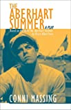 img - for The Aberhart Summer (Prairie Play Series, 17) book / textbook / text book