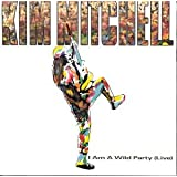 I Am A Wild Party Live