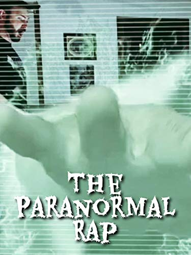 The Paranormal Rap