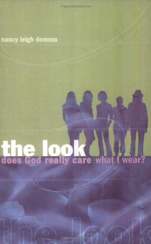 The Look: Does God Really Care What I Wear?