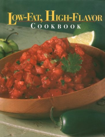 Low-Fat, High-Flavor Cookbook (Today's Gourmet)