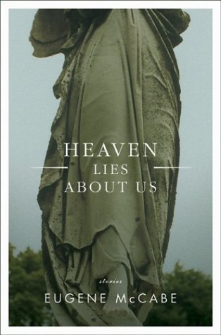 Heaven Lies About Us: Stories